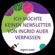 Ich möchte keinen Newsletter von Ingrid Auer verpassen