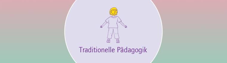 traditionelle pädagogik